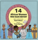 14 African Women Who Made History: Phenomenal African Women Cover Image