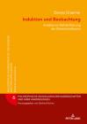 Induktion und Beobachtung; Ansätze zur Rehabilitation der Erkenntnistheorie (Philosophische Grundlagen Der Wissenschaften Und Ihrer Anwen #6) Cover Image