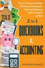 Quickbooks & Accounting [2 in 1]: The A to Z Program that Helped 1.345 American Entrepreneurs Mastering Bookkeeping without Headaches and Risks Cover Image