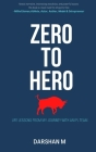 ZERO to HERO: Life lessons from the Journey of a sports team Cover Image