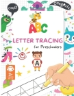Letter Tracing Book for Preschoolers: Letter Tracing Books for Kids Ages 3-5 Handwriting Workbook, Alphabet Tracing Kindergarten Kids! Cover Image
