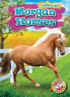 Morgan Horses (Saddle Up!) Cover Image