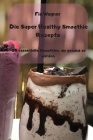 Die Super Healthy Smoothie Rezepte Cover Image