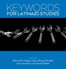 Keywords for Latina/o Studies Cover Image