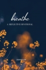 Breathe: A Reflective Devotional Cover Image