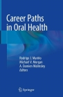 Career Paths in Oral Health Cover Image