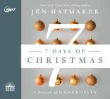 7 Days of Christmas: The Season of Generosity Cover Image