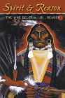 Spirit and Reason: The Vine Deloria, Jr. Reader Cover Image
