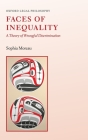 Faces of Inequality: A Theory of Wrongful Discrimination Cover Image