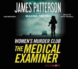 The Medical Examiner Lib/E: A Women's Murder Club Story Cover Image