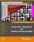 3ds Max 2018 - Getting Started with Modeling, Texturing, and Lighting Cover Image