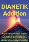 Dianetik-Addition: Alles was bisher im Dianetikbuch gefehlt hat: Basierend auf dem Original von 1950: Graphiken, die wissenschaftliche un Cover Image