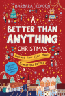 A Better Than Anything Christmas: Explore How Jesus Makes Christmas Better Cover Image