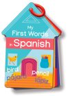Flash Cards: My First Words in Spanish Cover Image