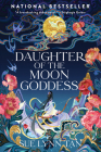 Daughter of the Moon Goddess: A Novel Cover Image
