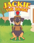 Jackie the Brave Cover Image