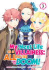 My Next Life as a Villainess: All Routes Lead to Doom! (Manga) Vol. 3 Cover Image
