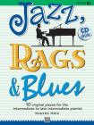 Jazz, Rags & Blues, Book 3: 10 Original Pieces for the Intermediate to Late Intermediate Pianist [With CD (Audio)] Cover Image