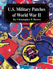 U.S. Military Patches of World War II Cover Image