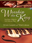 Worship the King: Easy Hymn Settings for Solo Violin and Piano Cover Image