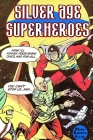 Silver Age Superheroes Cover Image