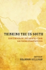Thinking the US South: Contemporary Philosophy from Southern Perspectives Cover Image