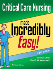 Critical Care Nursing Made Incredibly Easy (Incredibly Easy! Series®) Cover Image