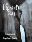 An Elephant's Story Cover Image