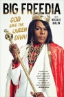 Big Freedia: God Save the Queen Diva! Cover Image