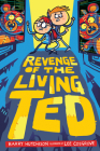 Revenge of the Living Ted Cover Image