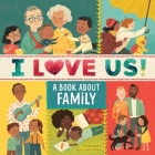 I Love Us: A Book About Family (with mirror and fill-in family tree) Cover Image