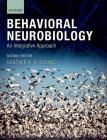 Behavioral Neurobiology: An Integrative Approach Cover Image