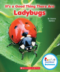 It's a Good Thing There Are Ladybugs (Rookie Read-About Science: It's a Good Thing...) Cover Image