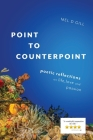 Point to Counterpoint: poetic reflections on life, love and passion Cover Image