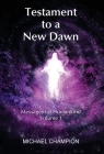 Testament to a New Dawn: Messages for Humankind - Volume 1 Cover Image