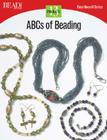 ABC's of Beading: 13 Projects (Easy-Does-It) Cover Image