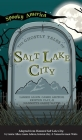 Ghostly Tales of Salt Lake City Cover Image