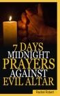 7 Days Midnight Prayer Against Evil Altars Cover Image