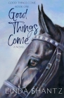 Good Things Come Cover Image