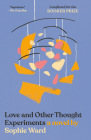 Love and Other Thought Experiments Cover Image