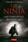 The Ninja and Their Secret Fighting Art Cover Image