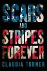 Scars and Stripes Forever Cover Image