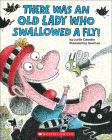 There Was an Old Lady Who Swallowed a Fly! Cover Image