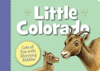 Little Colorado (Little (Sleeping Bear Press)) Cover Image