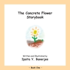 The Concrete Flower Storybook: Book One Cover Image