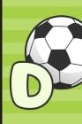 D: Soccer Monogram Letter D Initial Notebook - 6