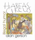 Habeas Circus: Illegal Humor Cover Image