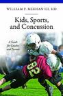 Kids, Sports, and Concussion: A Guide for Coaches and Parents (Praeger Series on Contemporary Health & Living) Cover Image