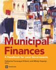 Municipal Finances: A Handbook for Local Governments Cover Image