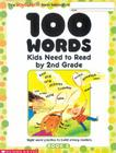 100 Words Kids Need To Read By 2nd Grade: Sight Word Practice to Build Strong Readers Cover Image